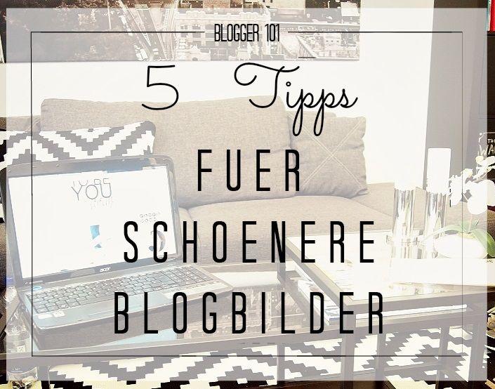 5 Tipps für schönere Blogbilder