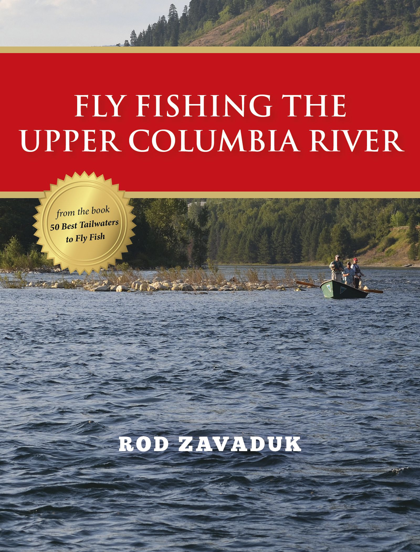 Fly fishing the upper columbia river stonefly press for Fishing columbia river