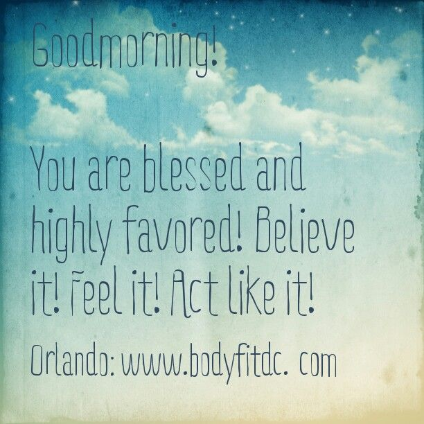 i am blessed and highly favored quotes - photo #20