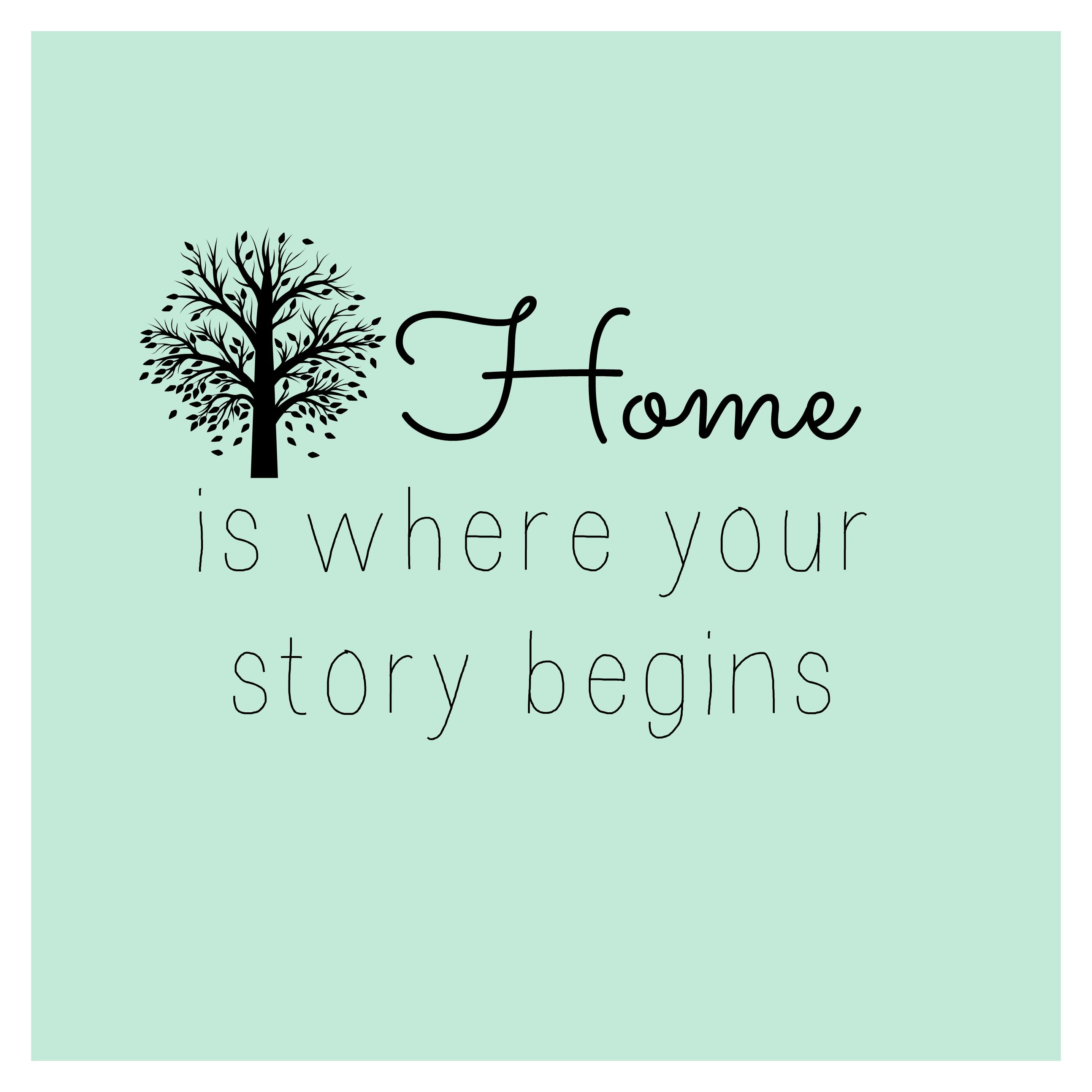 Home is where your story begins | Inspiration | Pinterest
