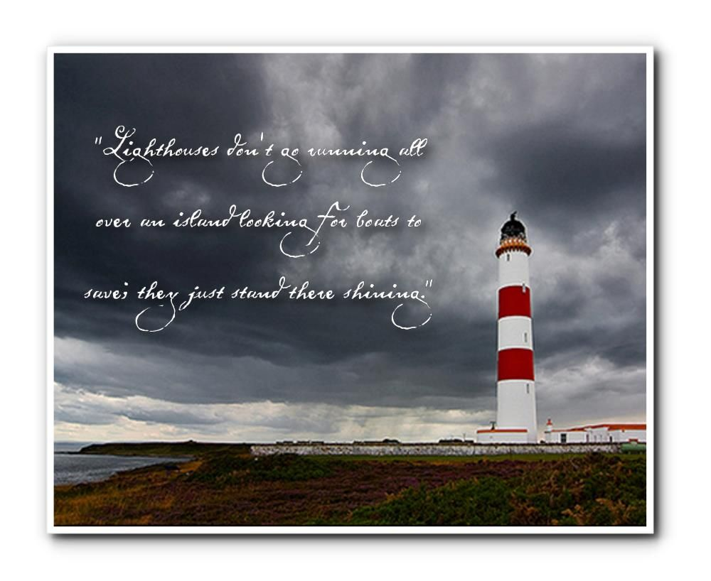 Inspirational Lighthouse Quotes QuotesGram