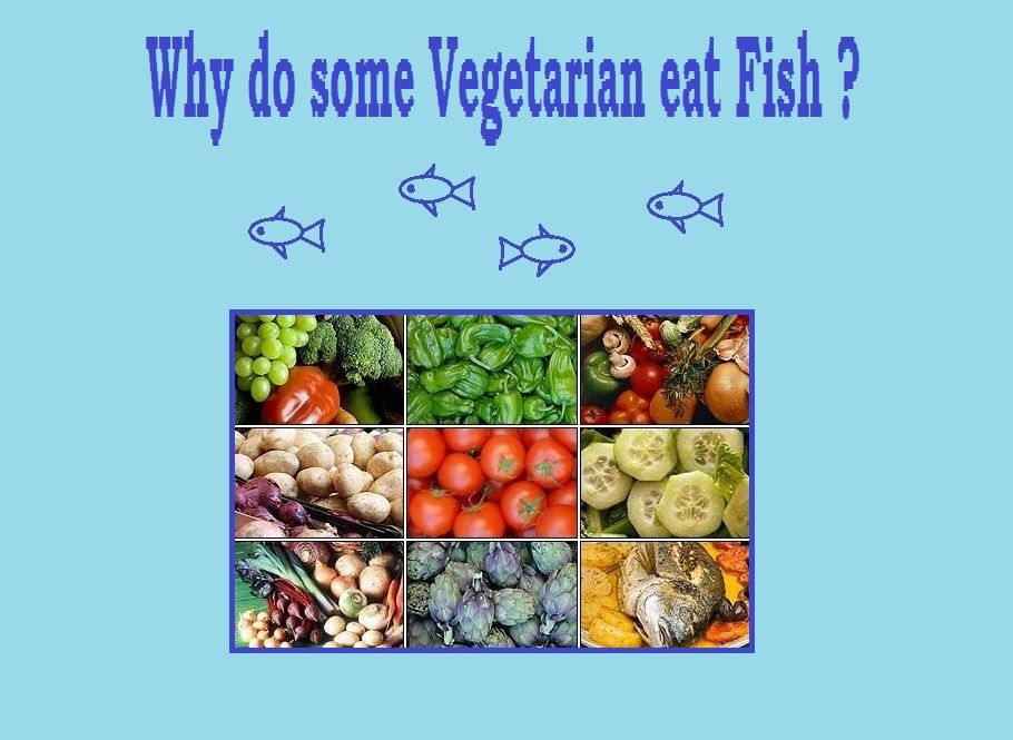 Pin it like image for Vegetarian that eats fish