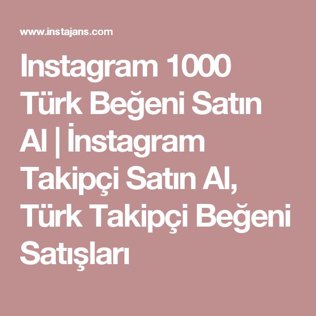 Instagram 1000 Türk Beğeni Satın Al | İnstagram Takipçi Satın Al ...