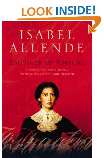 daughter of fortune by isabel allende essay Isabel allende's career in 1991 her 28-year-old daughter paula became ill, as  the  even several years later, in her autobiographical essay (mi  argentina  meets a fortune teller, who predicts that one of your children will.