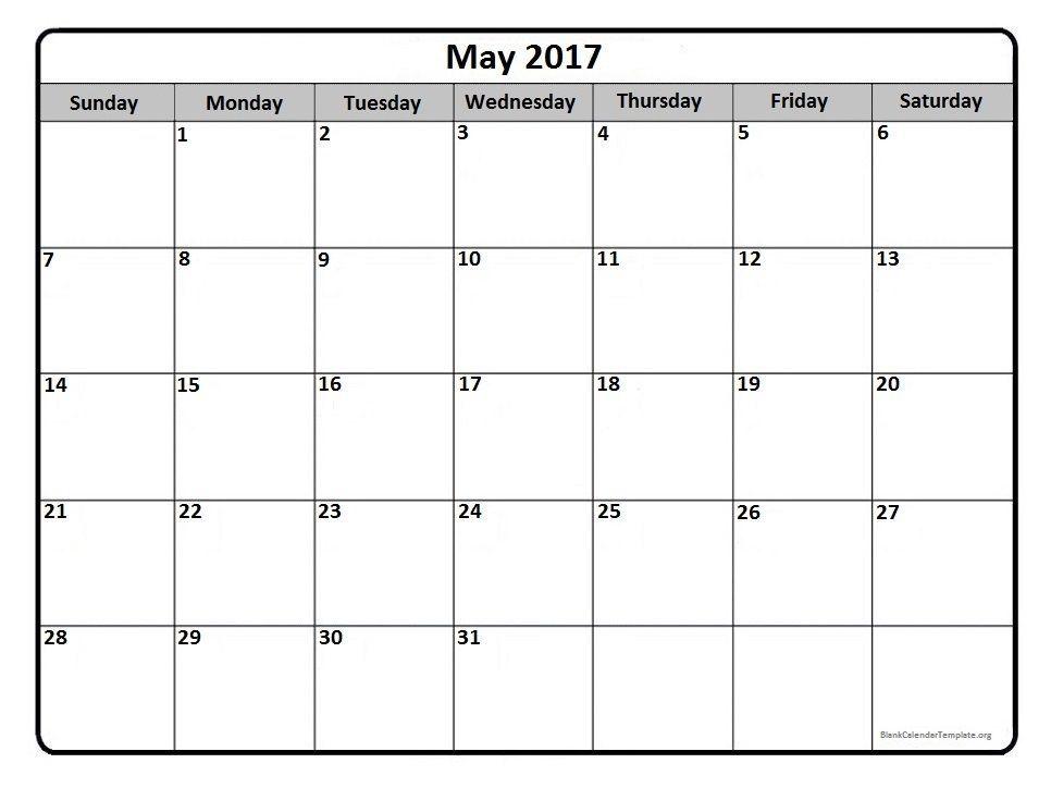Blank Calendar Month Of May 2017 – Printable Editable Blank