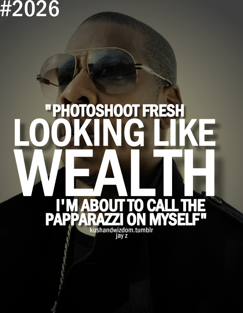 Jay Z Song Quotes About Love : Photoshoot Fresh - Jay Z Rap quotes Pinterest