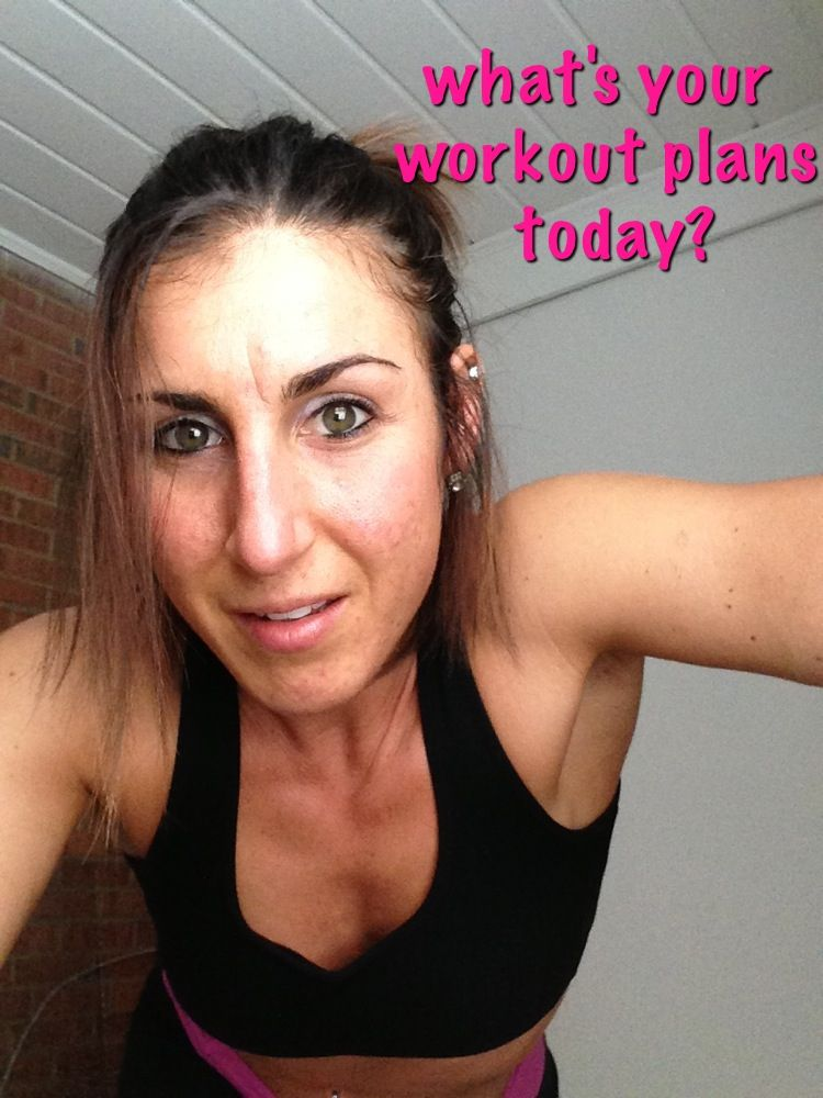 What Is Your Workout Today