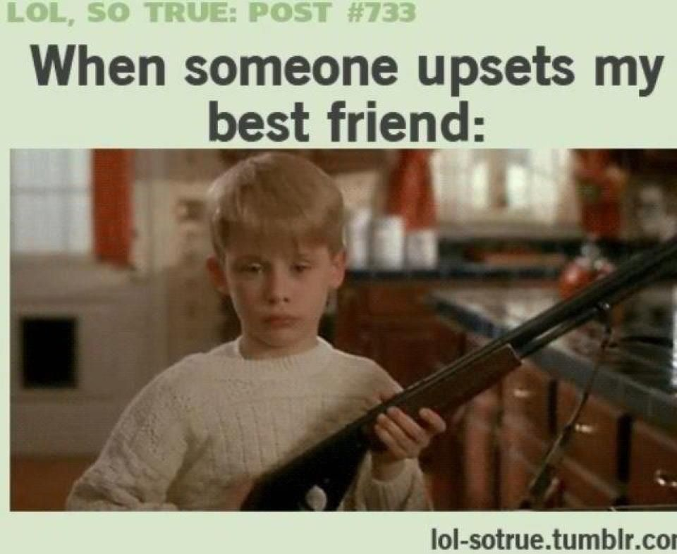 Funny Best Friend Meme Tumblr : Dont mess with my best friend quotes quotesgram
