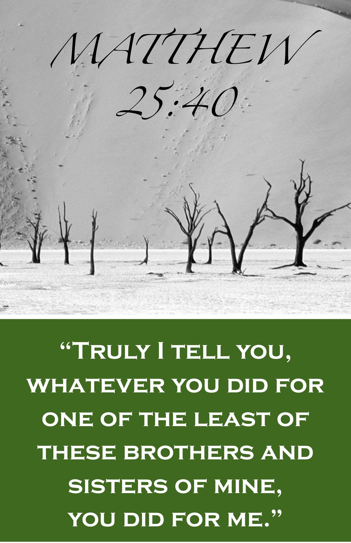 Matthew 25:40 | My Christian Faith | Pinterest