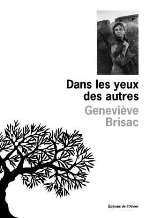 Brisac Geneviève - Dans les yeux des autres
