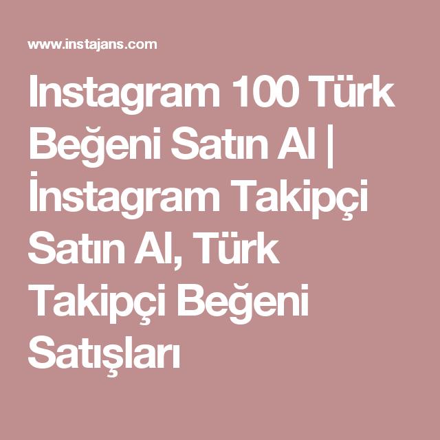 Instagram 100 Türk Beğeni Satın Al | İnstagram Takipçi Satın Al ...
