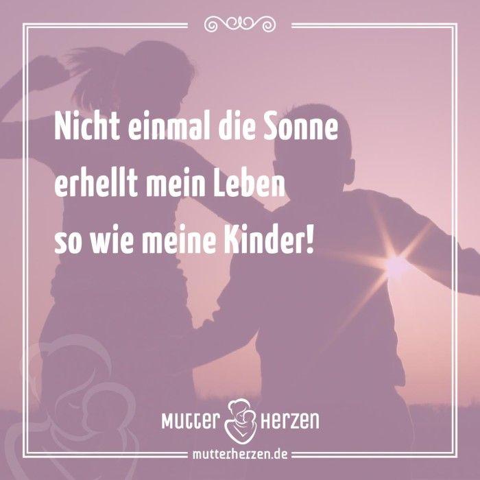 Mehr schöne Sprüche auf: www.mutterherzen.de #sonne #sonnenschein ...