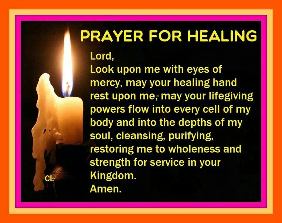 Prayer for healing sayings I love Pinterest