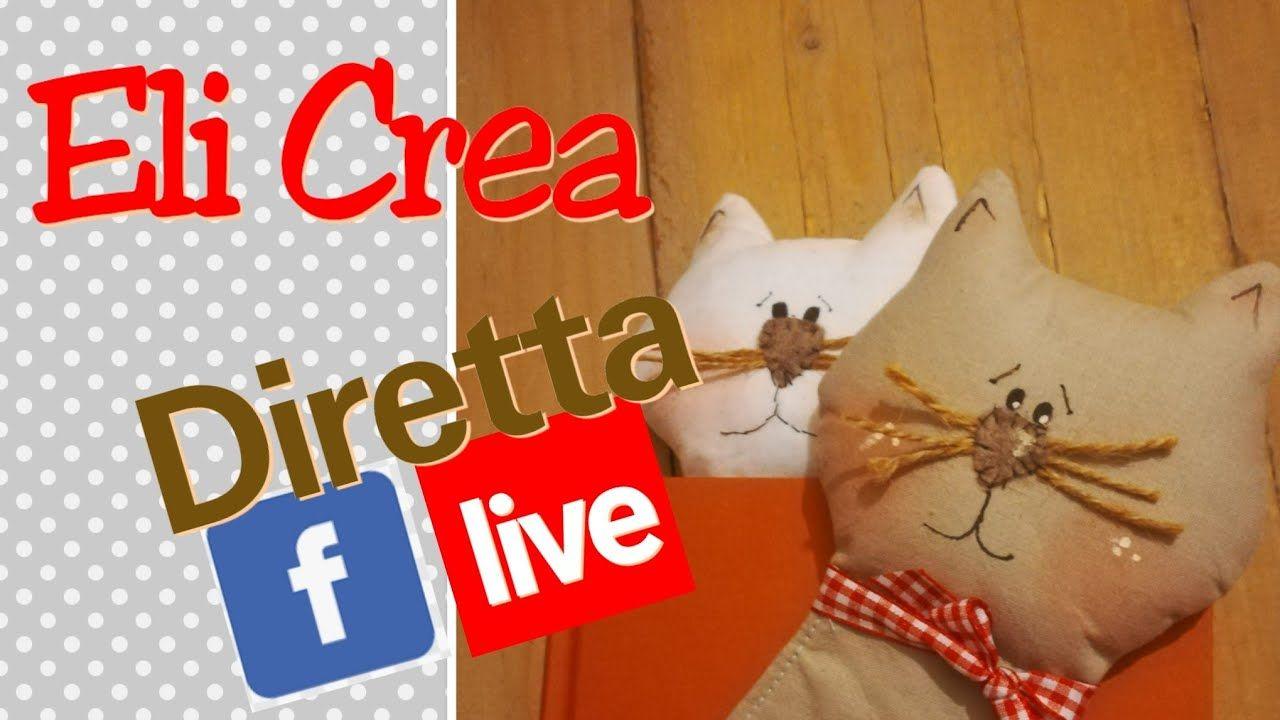 Eli Crea Con Te In Diretta Facebook Due Progettini Di Cucito Creativo I Segnalibro Youtube