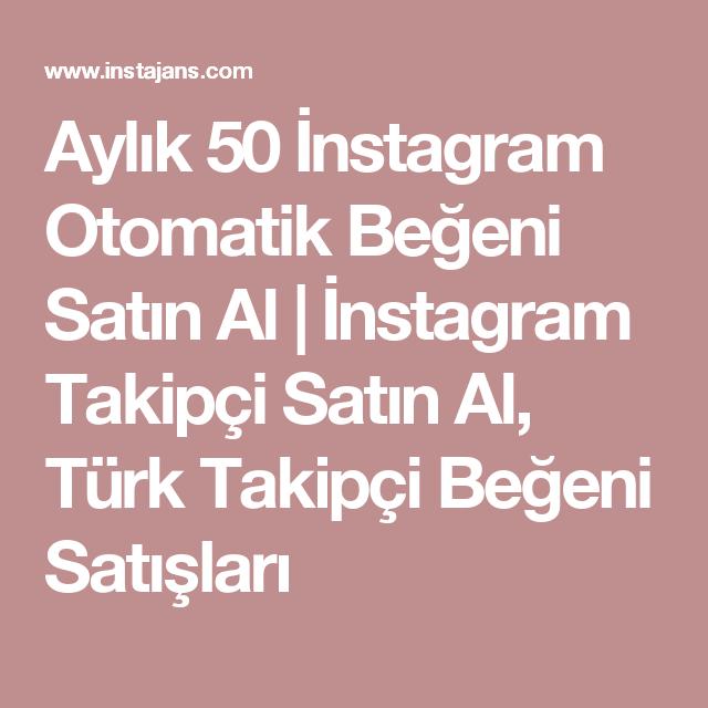 Aylık 50 İnstagram Otomatik Beğeni Satın Al | İnstagram Takipçi ...