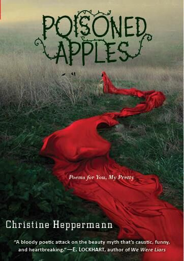 Poisoned Apples by Christine Heppermann - See more cover reveals on EpicReads.com!