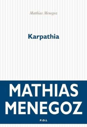 Mathias Menegoz - Karpathia