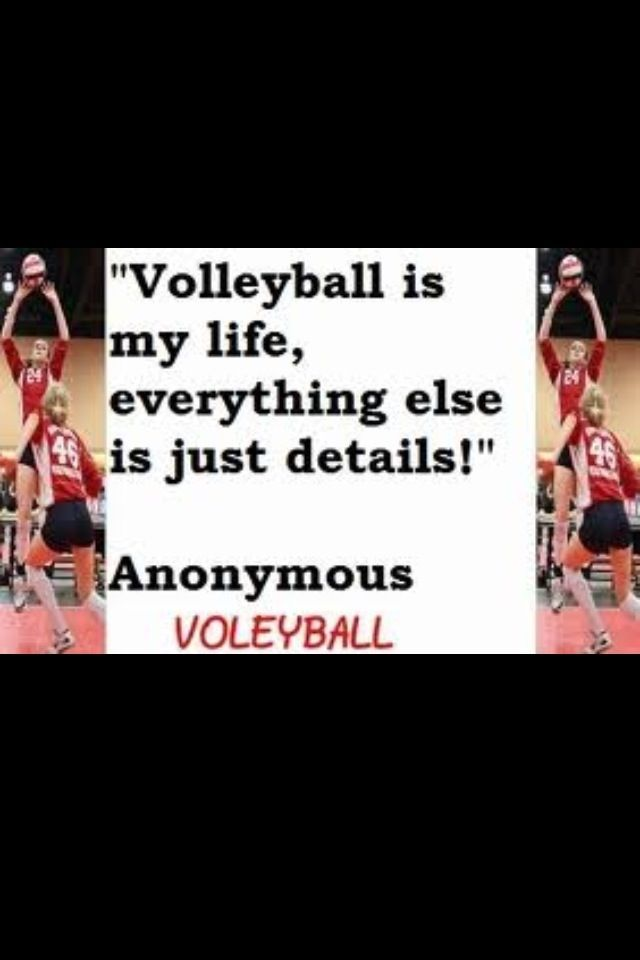 Volleyball Is Life Quotes. QuotesGram - 166.7KB
