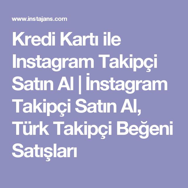 Kredi Kartı ile Instagram Takipçi Satın Al | İnstagram Takipçi ...