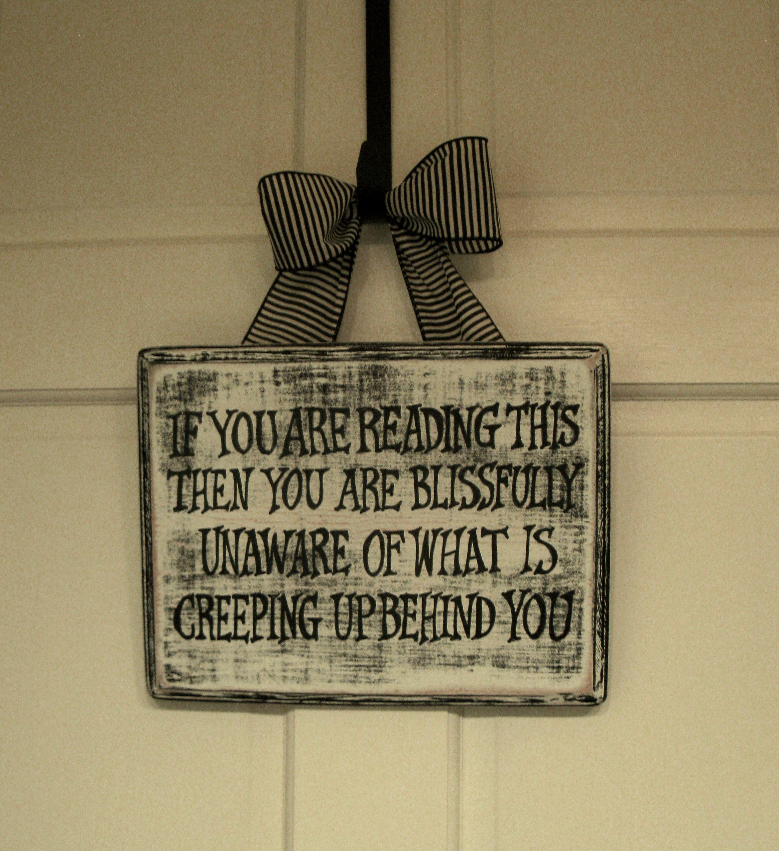 Funny Wood Sign In Our Bathroom Halloween Bathroom Ideas Pint
