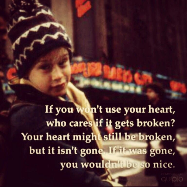 Home Alone 2 Quotes About Love : Use your Heart. Home Alone 2 Quotes Pinterest