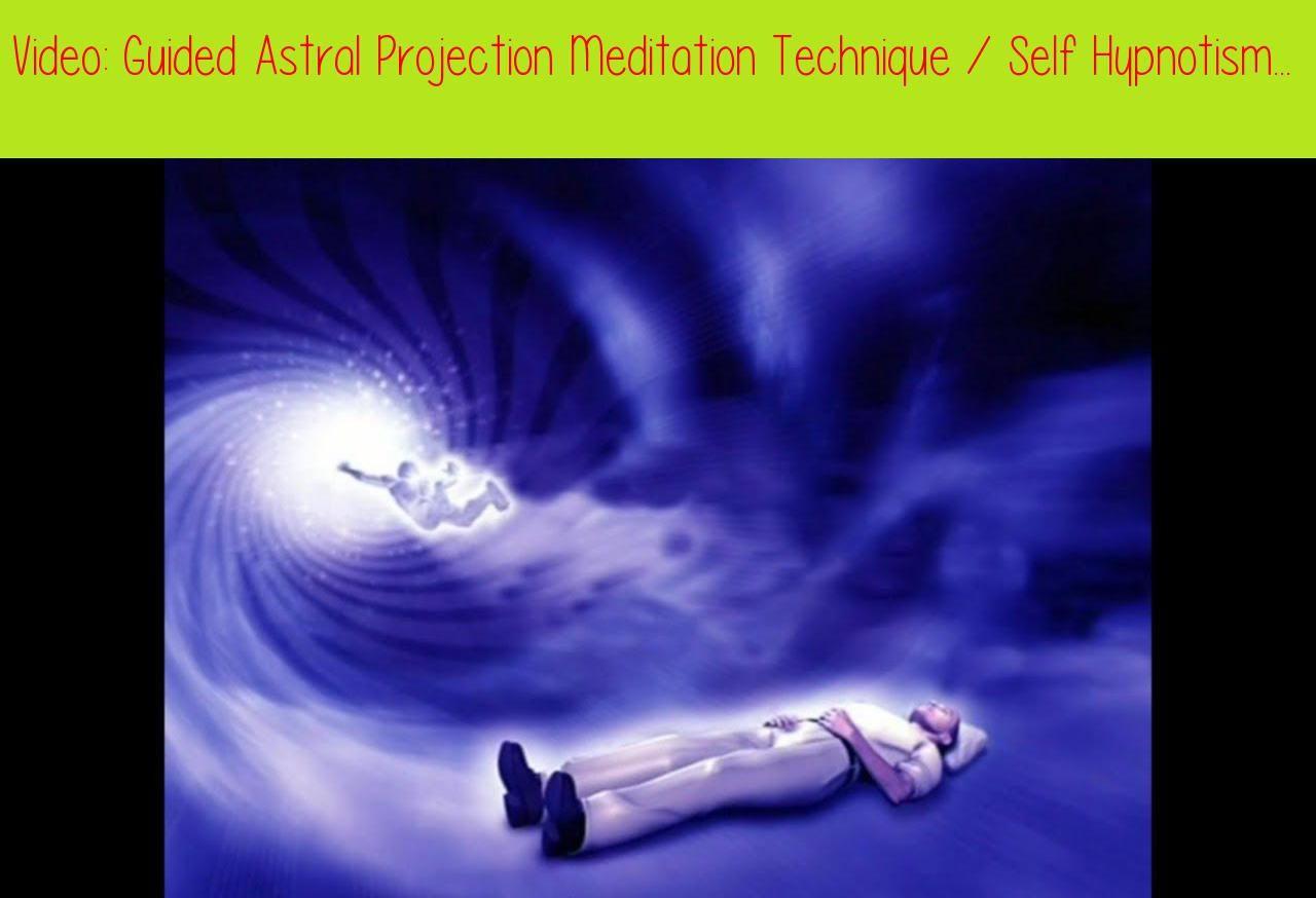 astral travel meditation techniques | Joshymomo org