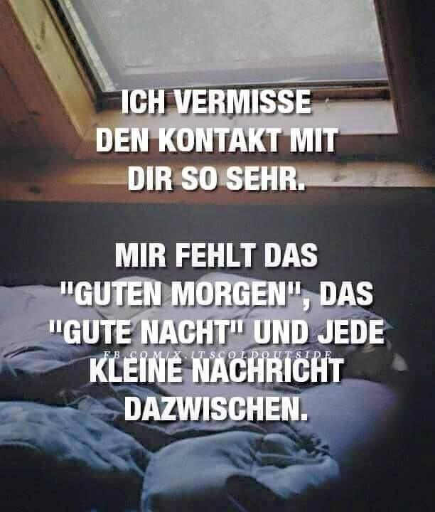 ICH VERMISSE DICH SO HART. ICH WILL DICH ZURÜCK | SpRüChE ...