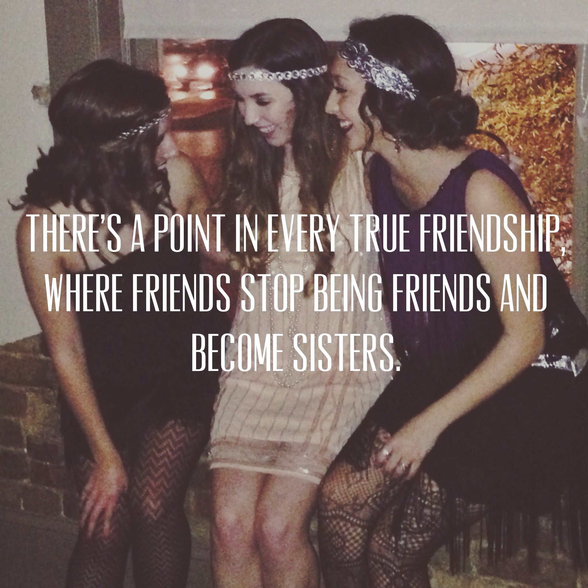 Quotes About Friends Being Sisters Friendship Quotes Like...