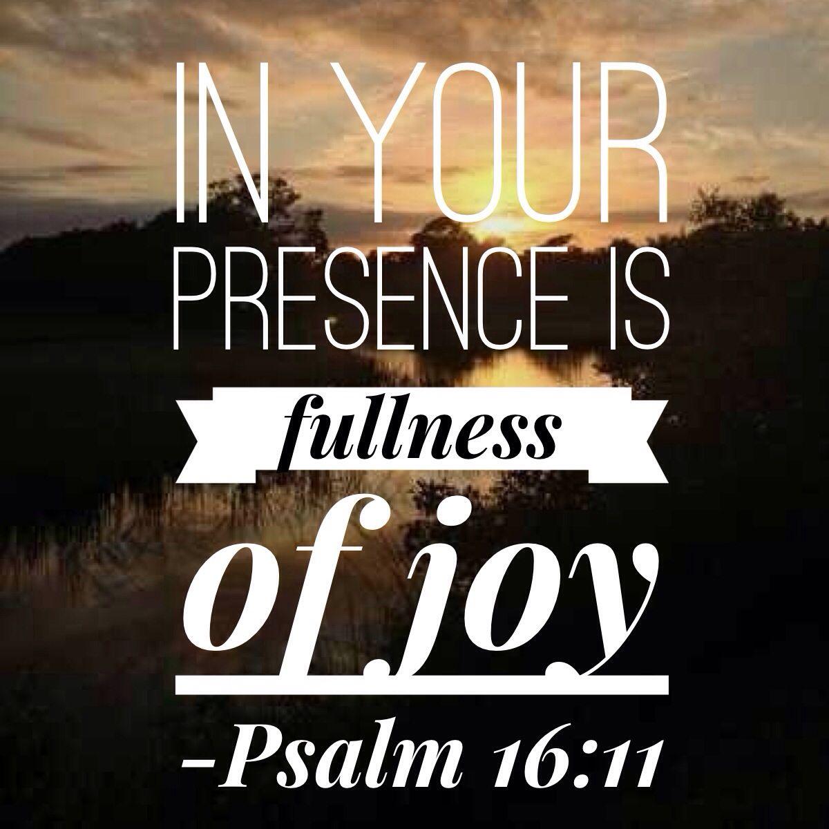 fullnessofjoy psalm 16 11 god s word