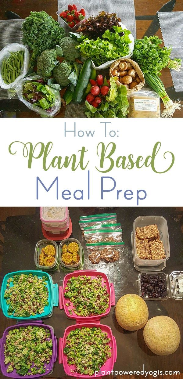 Plant Based Meal Prep Tips | Plant Powered Yogis