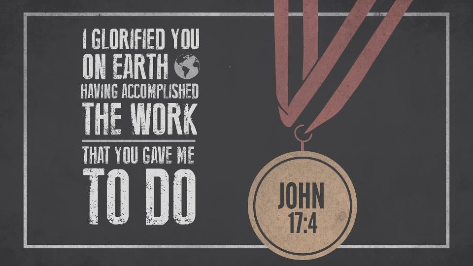 Image result for  John 17:4