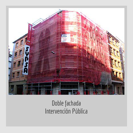 DOBLE FACHADA 2. YENY CASANUEVA Y ALEJANDRO GONZÁLEZ. PROYECTO PROCESUAL ART