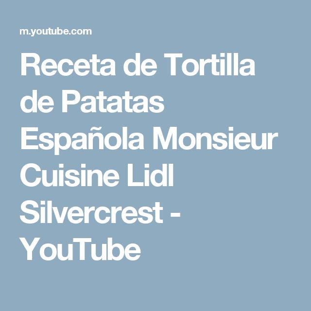 Receta De Tortilla De Patatas Espanola Monsieur Cuisine