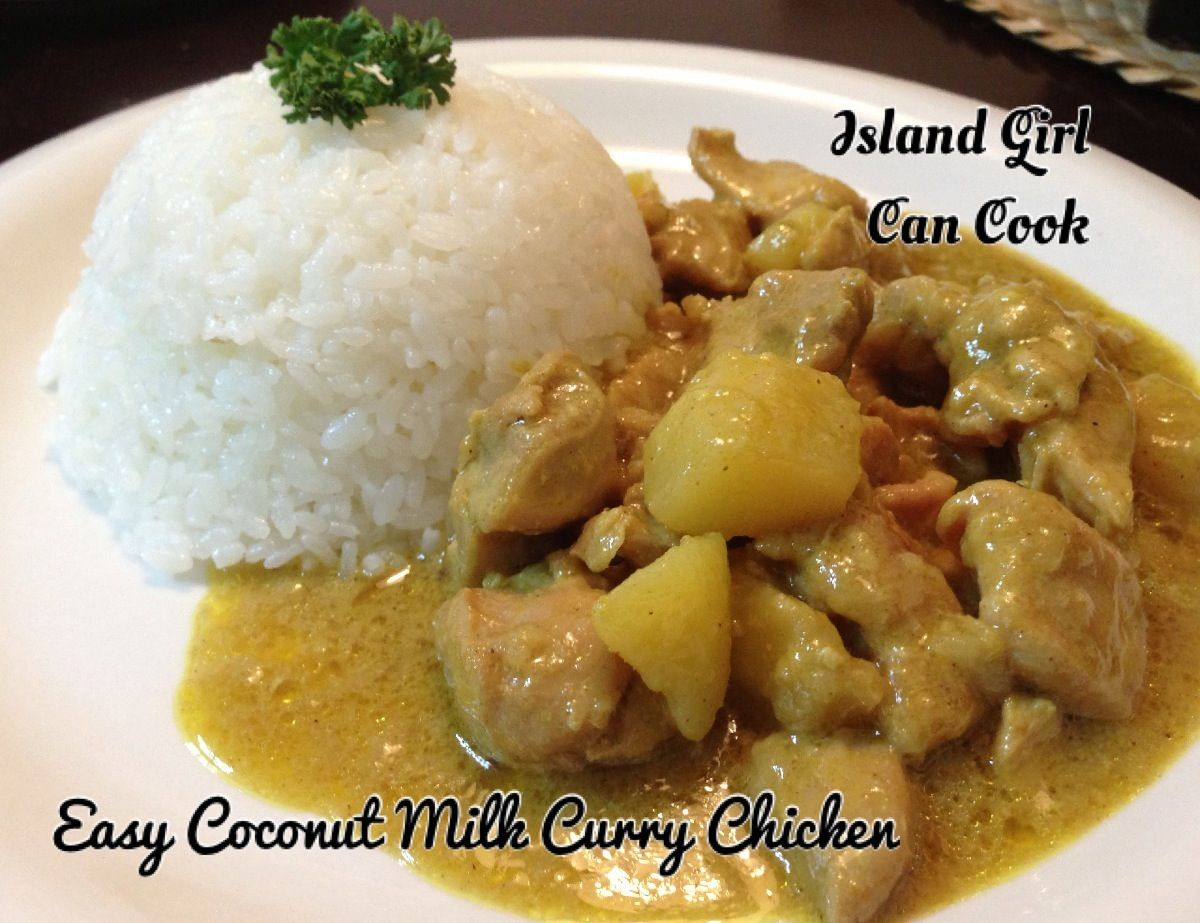 Coconut Milk Chicken Curry | Island Girl Can Cook By Heu Taufa All pi ...