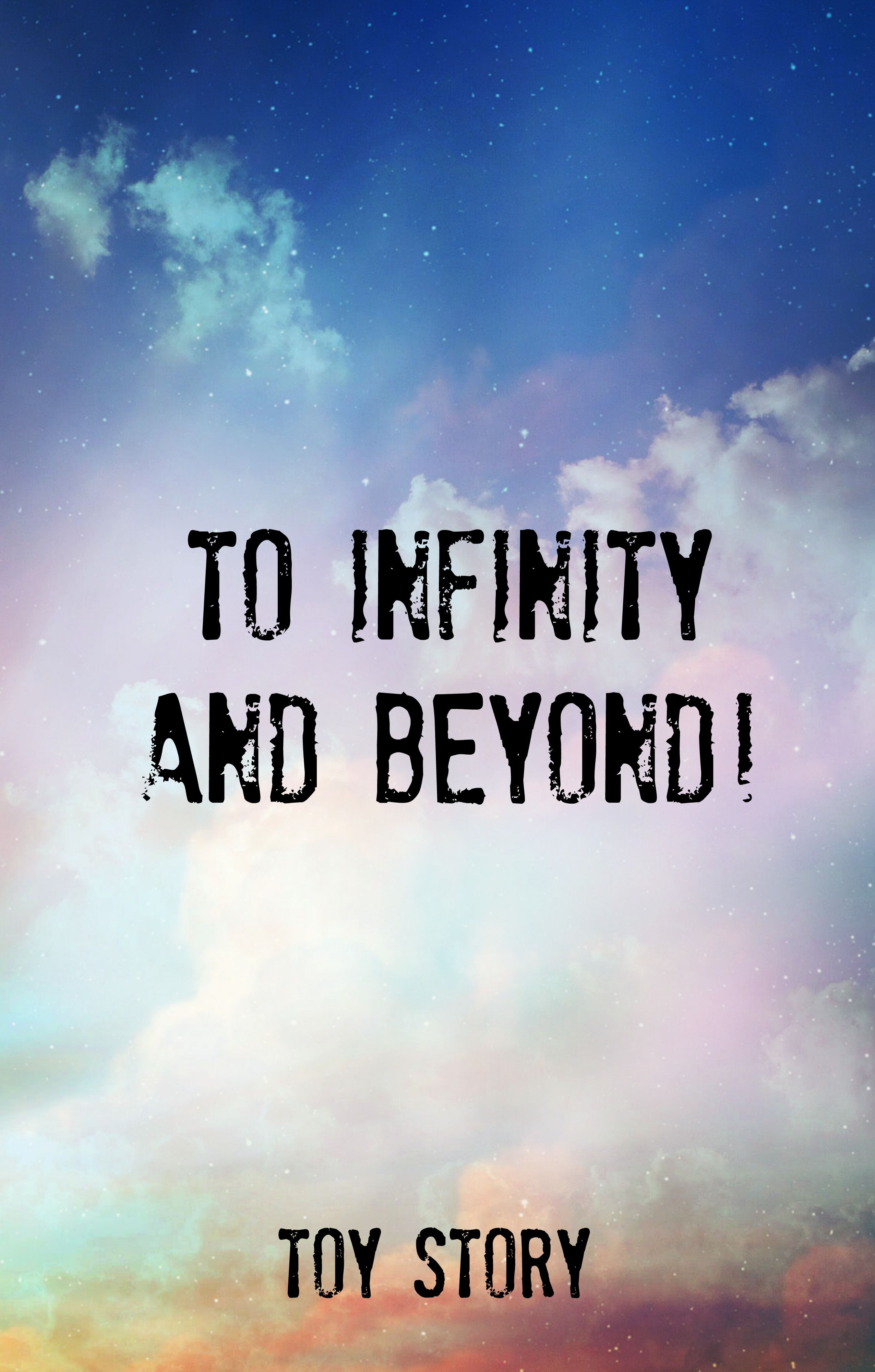 Toy Story Quotes To Infinity...and Beyond