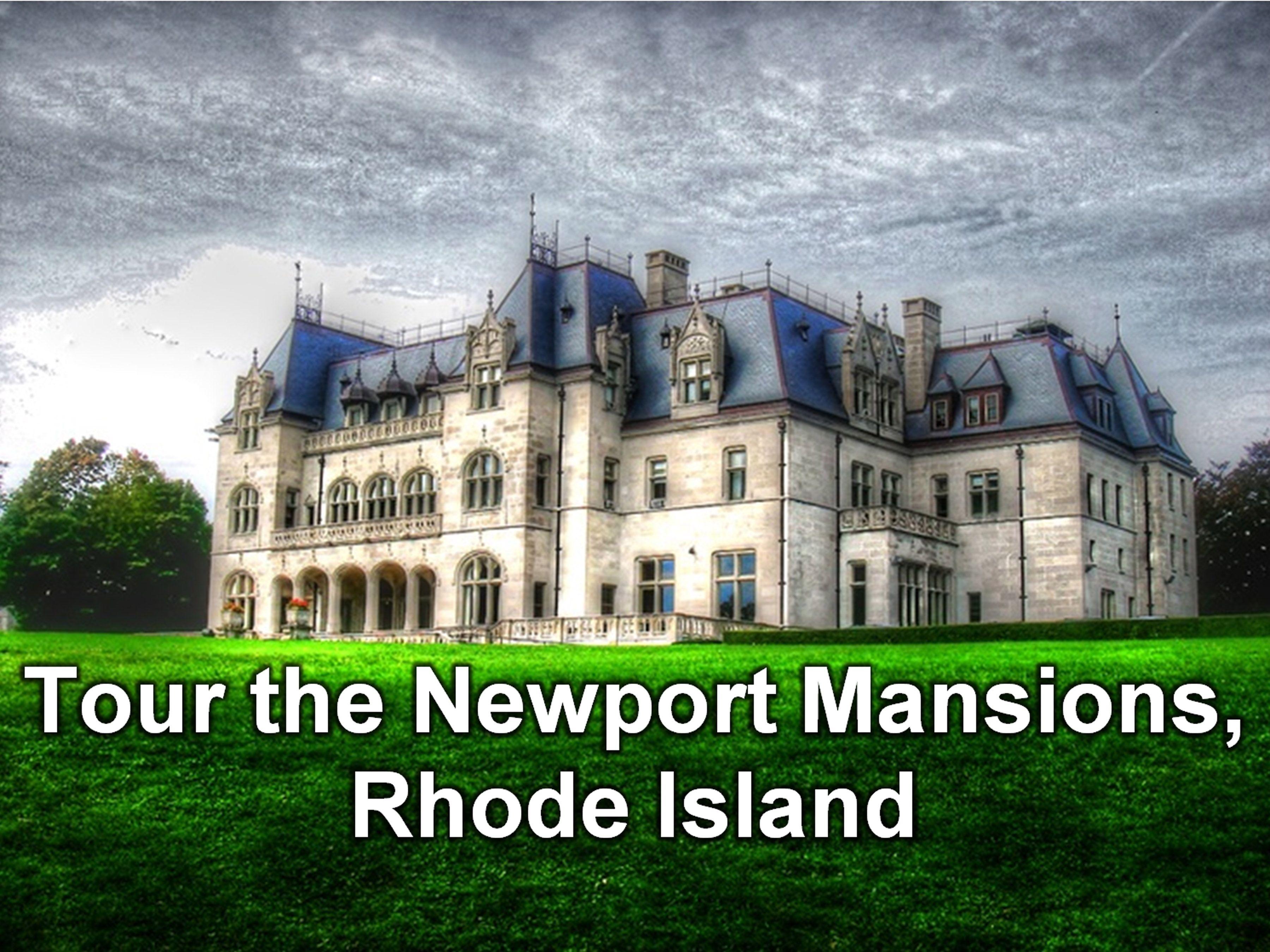 Mansions Tours Newport Ri