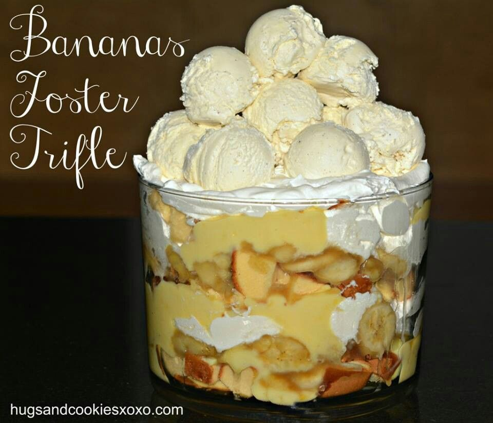 Bananas foster trifle | Food | Pinterest