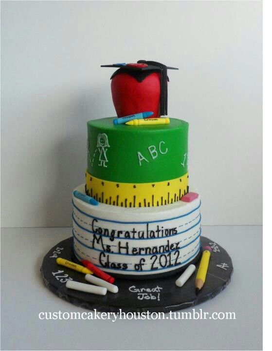 Cake Designs For Teachers : Teacher graduation cake Party ideas Pinterest