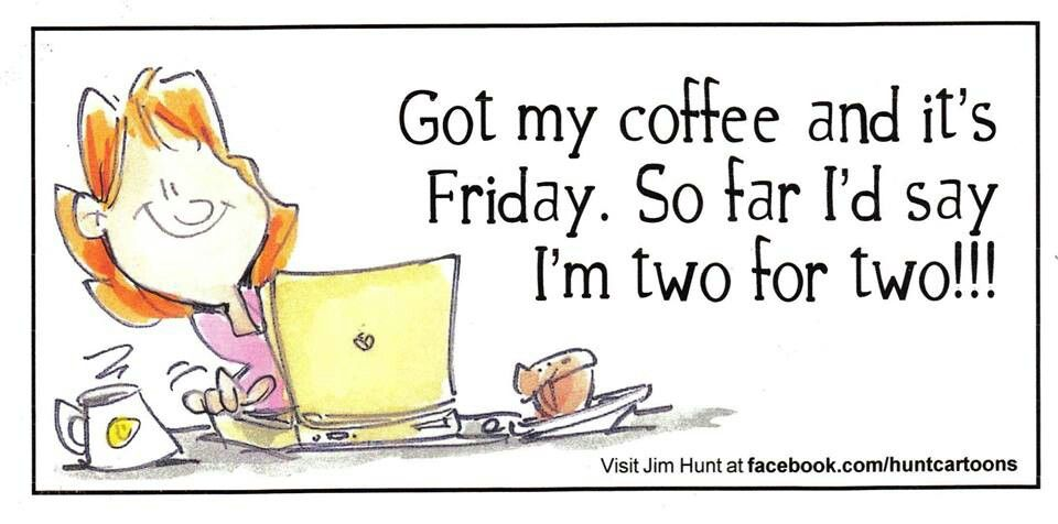 Funny Friday Coffee Meme : Yessirree hello sayings quotes pinterest