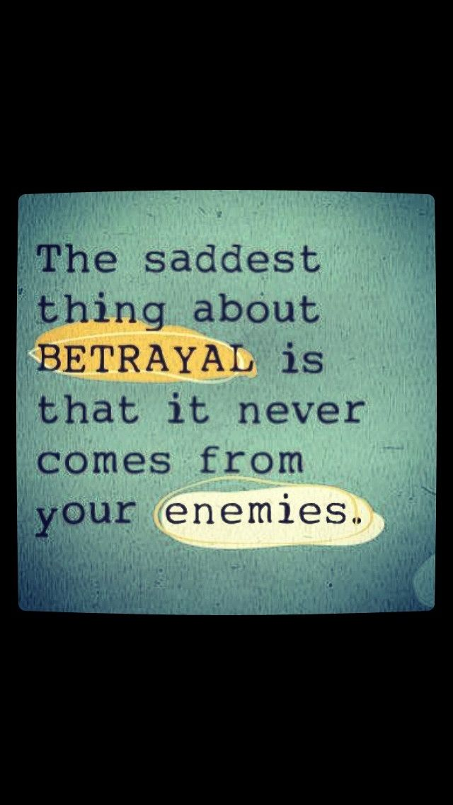 Betrayal positive thoughts quotes and scriptures for Define treacherous