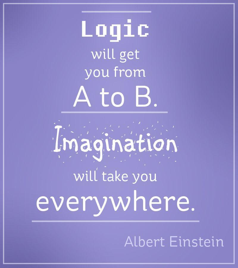 Albert Einstein Imagination Logic Quote