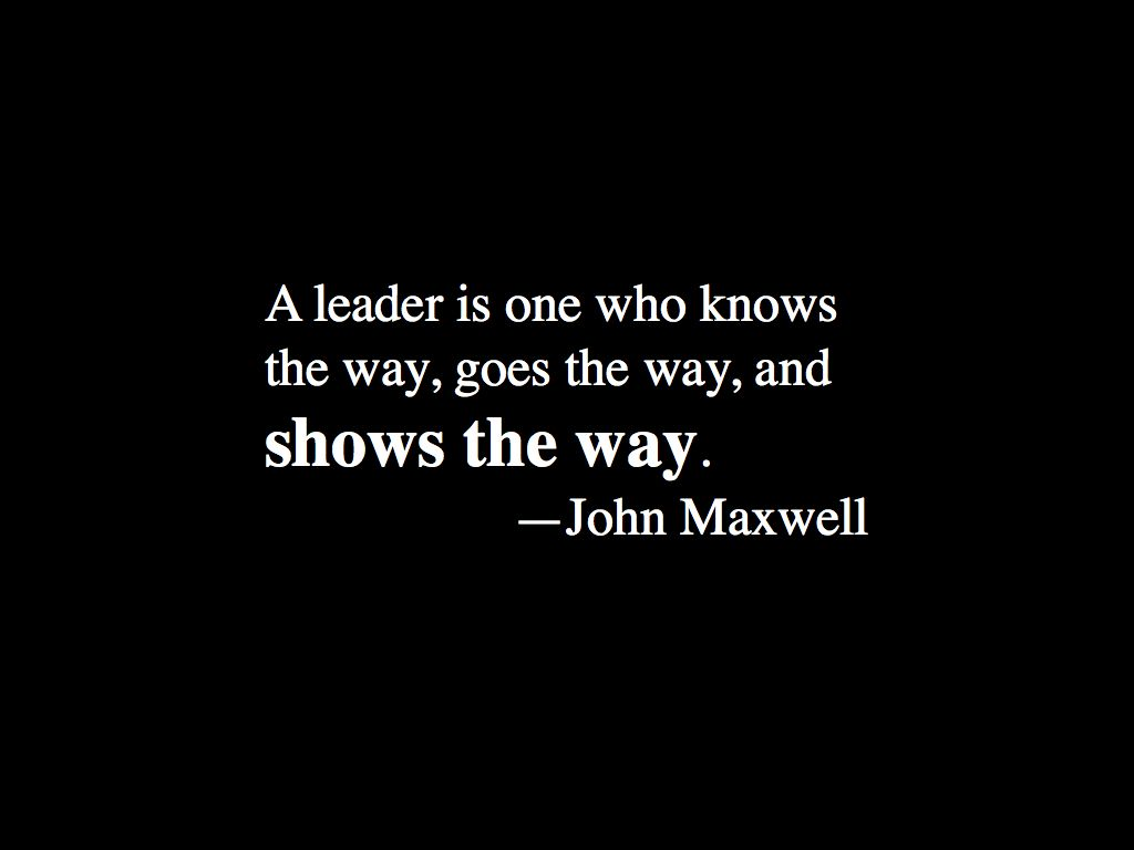 john maxwell quotes leader  quotesgram