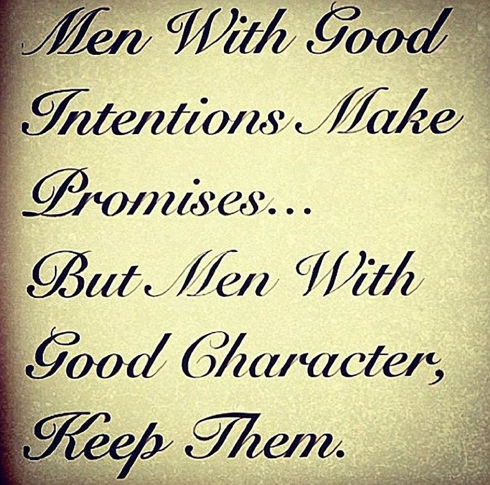 Character Quotes: Men With Good Character...