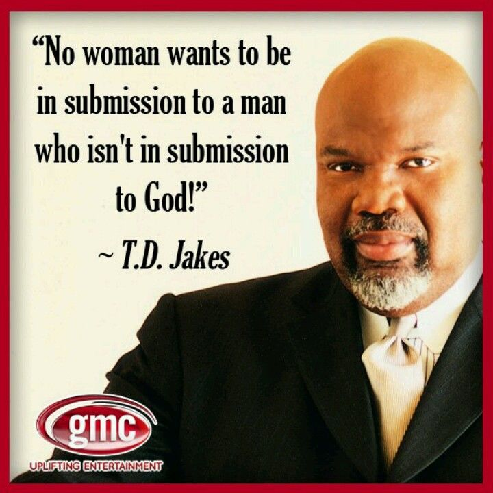 TD Jakes. Favorite Quotes Pinterest