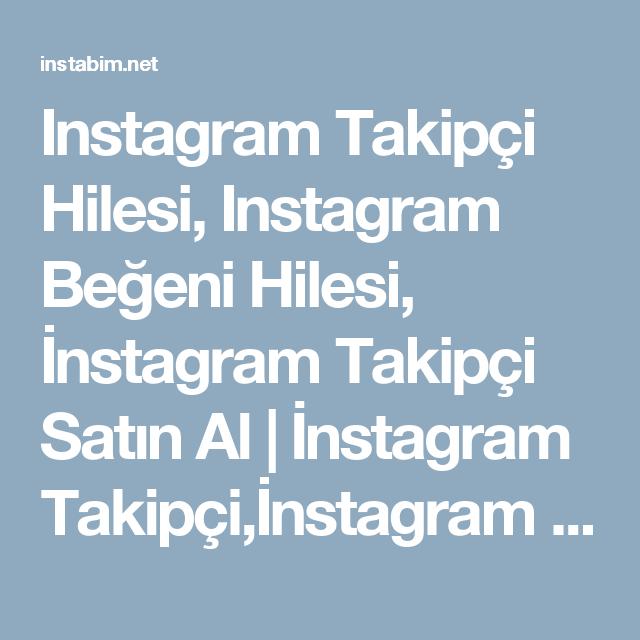 Instagram Takipçi Hilesi, Instagram Beğeni Hilesi, İnstagram ...