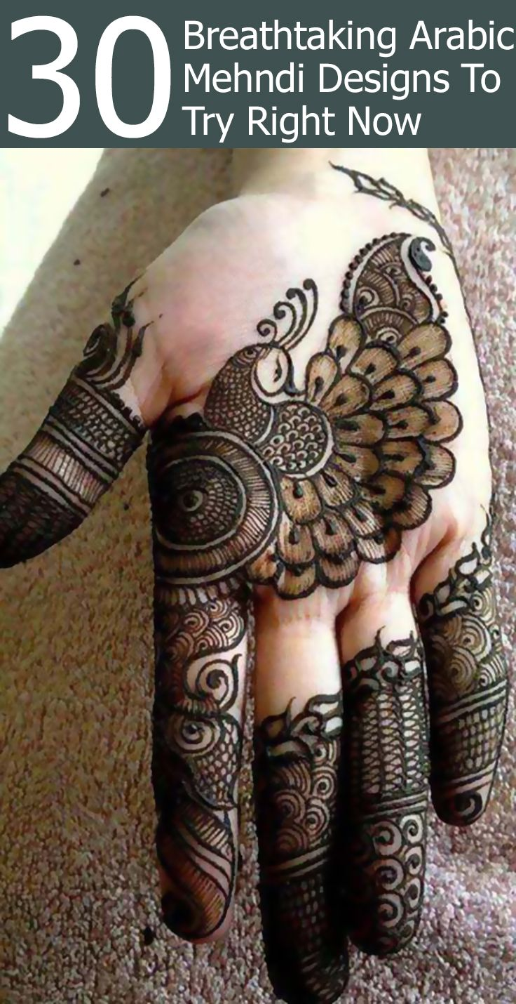 30 Breathtaking Arabic Mehndi Designs To Try In 2019