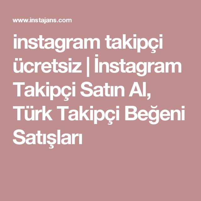 instagram takipçi ücretsiz | İnstagram Takipçi Satın Al, Türk ...