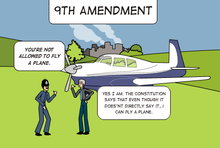 ninth amendment: gives the american citizens more rights