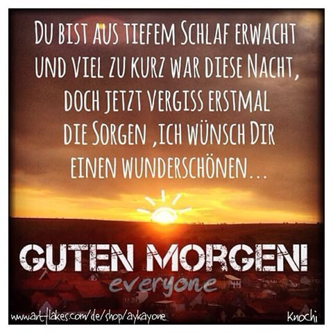 ✌   #Guten Morgen #Welt ☀️Guten Morgen Du da Good Morning ...