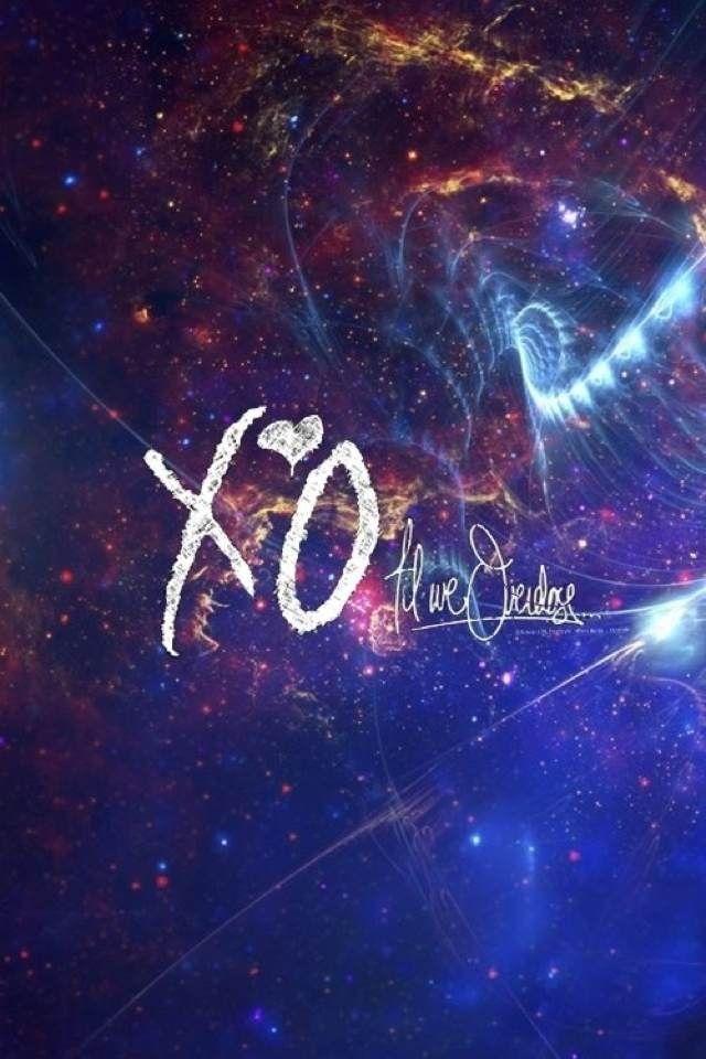 Xo The Weeknd The Weeknd XO Til we o...